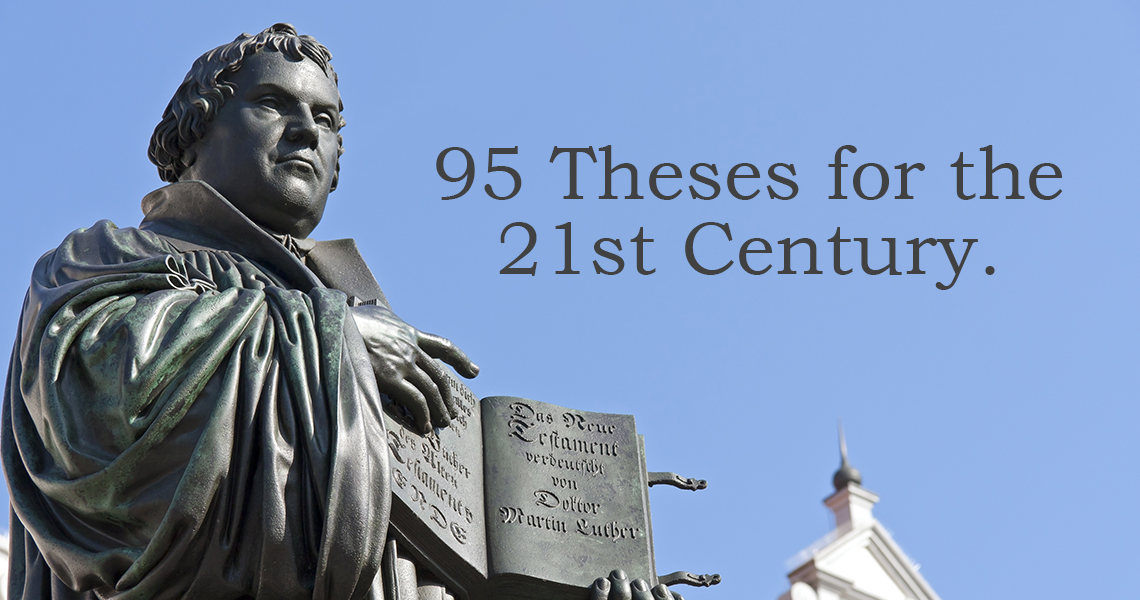 95 Theses for the Twenty-First Century